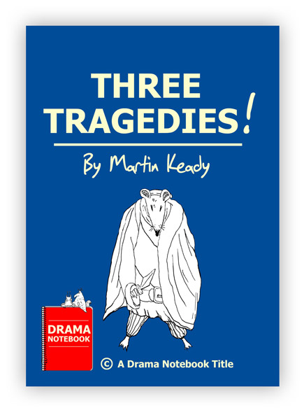 Shakespeare Adaptation Play for Schools-Three Tragedies