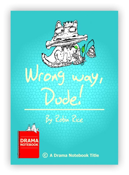 Royalty-free Play Script for Schools-Wrong Way Dude