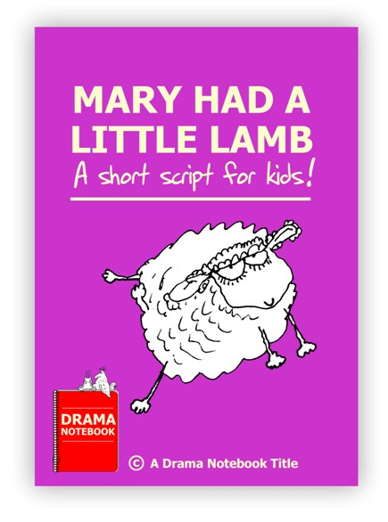 Mary Had a Little Lamb Royalty-free Play Script for Schools-