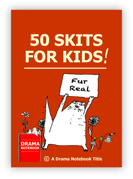 50 Skits for Kids to use with high-school, middle-school and
