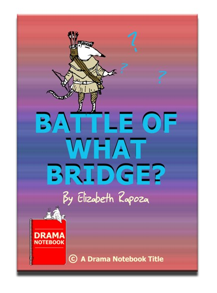Royalty-free Play Script for Schools-Battle of What Bridge