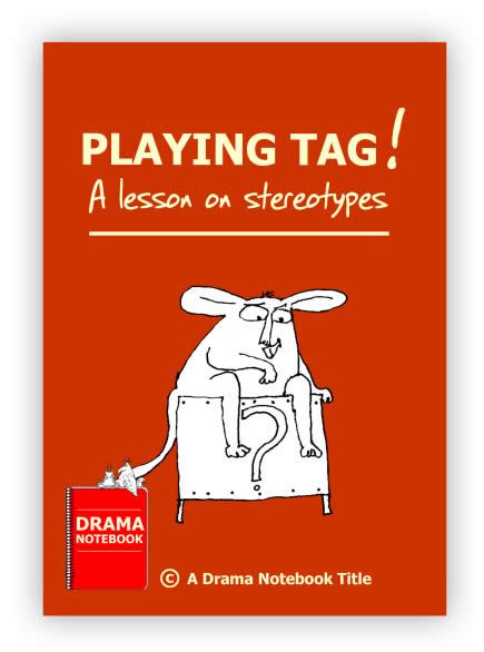 DN Stereotypes Lesson-Playing Tag