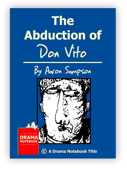 Royalty-free Play Script for Schools-The Abduction of Don Vito