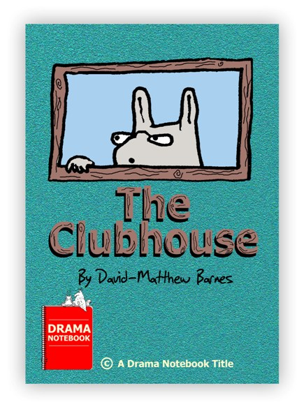 Royalty-free Play Script for Schools-The Clubhouse