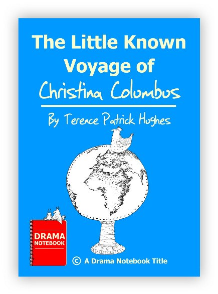 Play Script for Schools-The Little Known Voyage of Christina Columbus