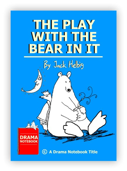 Royalty-free Play Script for Schools-The Play with the Bear in It