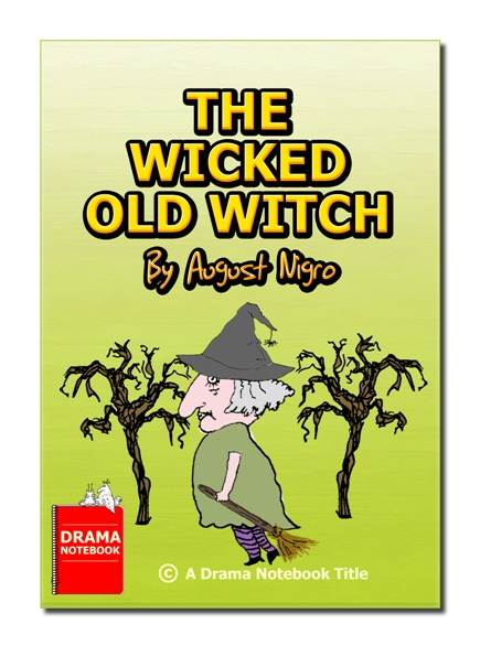 The Wicked Old Witch