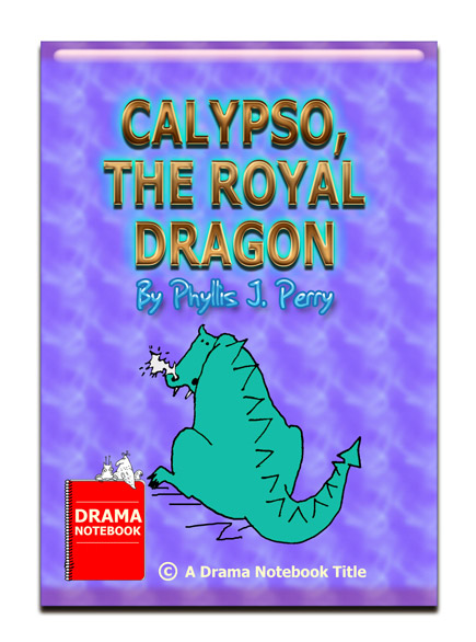 Short Play Script for Children-Calypso, the Royal Dragon