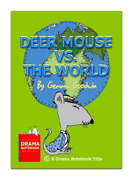 Fable Play Script-Deer Mouse Vs. The World
