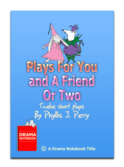 12 Short Plays for Children-Plays for You and a Friend or Two