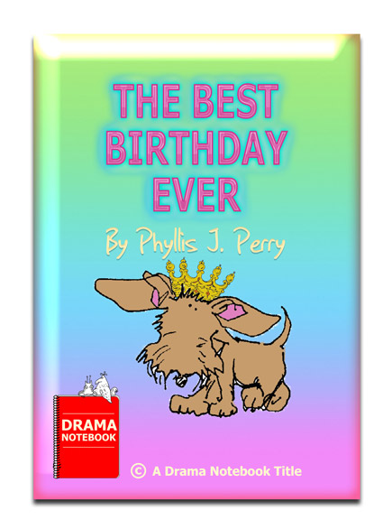 Princess Play Script for Children-The Best Birthday Ever