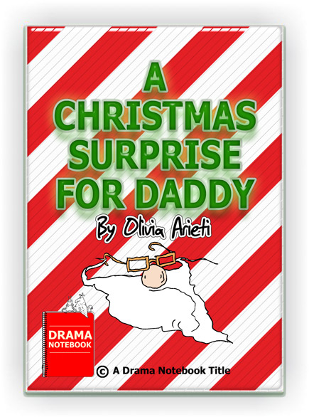 Funny Christmas Play-A Christmas Surprise For Daddy