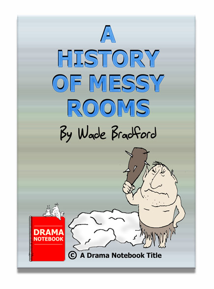 Funny Play Script-A History of Messy Rooms