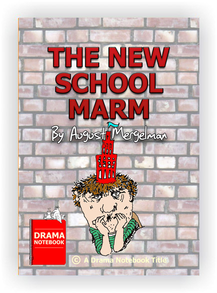 Short comedy play for schools-The New School Marm