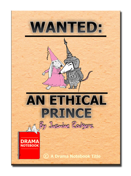 Funny fairy tale play for schools-Wanted: An Ethical Prince