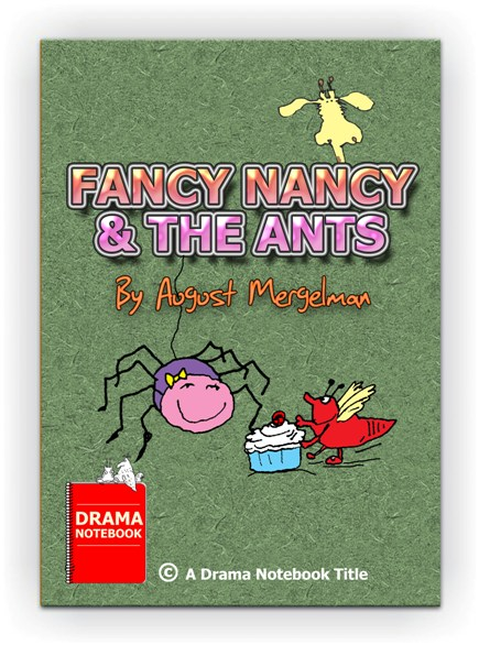 African folk-tale play for schools-Fancy Nancy & the Ants