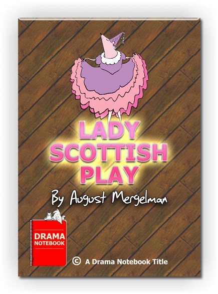 Short melodrama play for kids-Lady Scottish Play