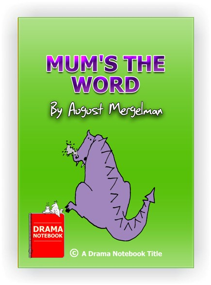 Folk comedy play for kids-Mum's the Word