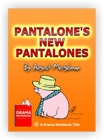 Commedia dell'arte play for kids and teens-Pantalone's New Pantalones