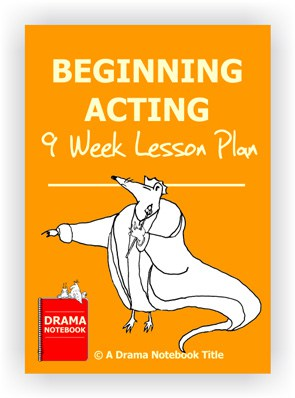 Beginning Acting Lesson Plan for Middle School and High School