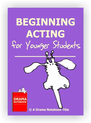 Beginning Acting Lesson Plan for Elementary Students