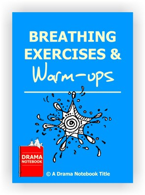 Breathing Exercises for Drama Class