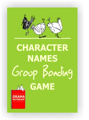 Drama Lesson Plan for Schools-Character Names Group Bonding Activity
