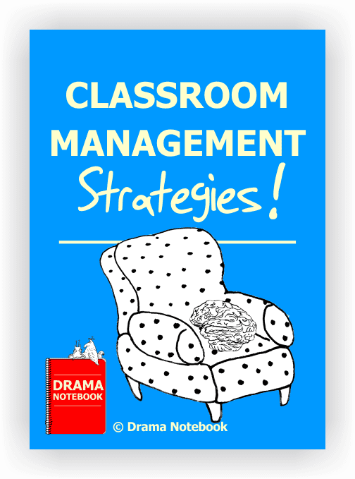 Classroom management for Drama Class