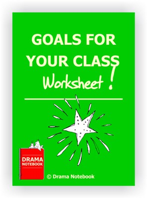 Goals for Drama Class Worksheet