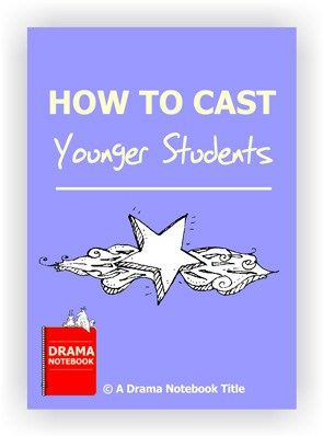 How to Cast Young Performers