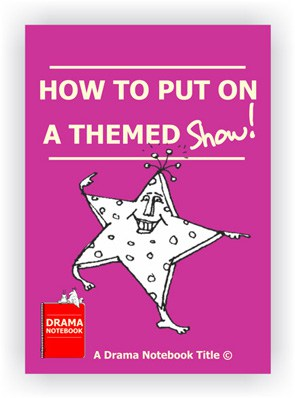 How to Put on a Themed Show in Schools