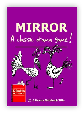 Drama Activity for Schools-Mirror