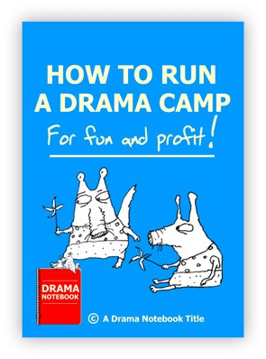 How to Run a Drama Camp