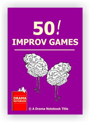 50 Improv Games for Drama Class