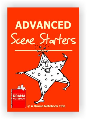 Advanced Scene Starters for Drama Class