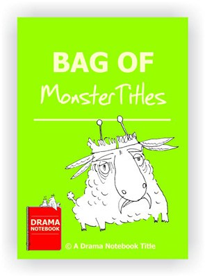 Drama Lesson Plan for Schools-Bag of Monster Titles Drama Activiy