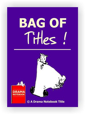 Drama Lesson Plan for Schools-Bag of Titles Drama Activity