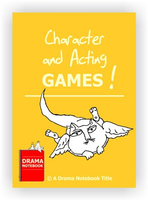 Character and Acting Games-Drama Lesson Plan for Schools