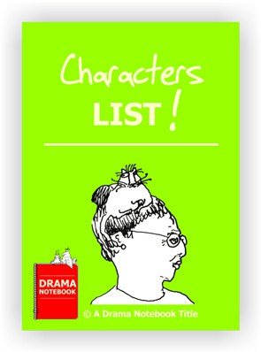 List of Characters to use in Drama Class