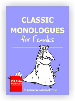 Classic Monologues for Girls-Drama Lesson Plan for Schools