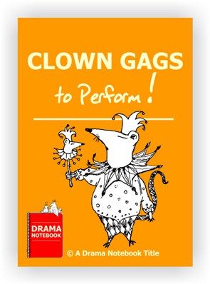Drama Lesson Plan for Schools-Clown Gags to Perform