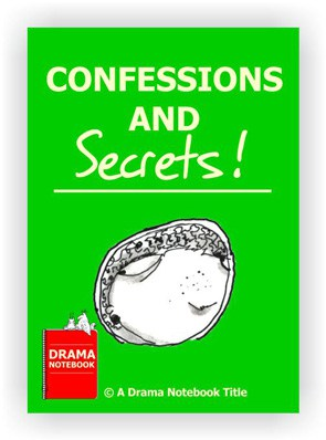 Drama Lesson Plan for Schools-Confessions and Secrets Drama Activity