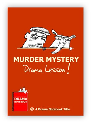 Murder Mystery Drama Lesson