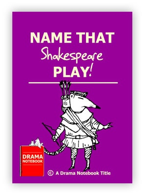 Drama Activity for Schools-Name that Shakespeare Play
