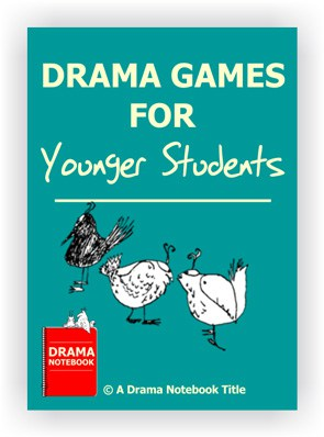 Drama Games for Younger Students