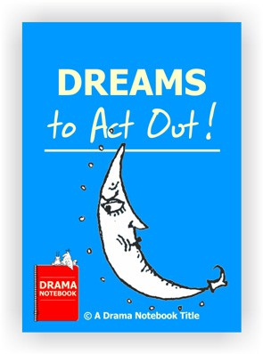 Drama Lesson Plan for Schools-Dreams to Act Out