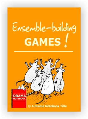 Ensemble-building Games for Drama Class