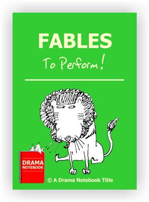 Fables to Perform in Drama Class