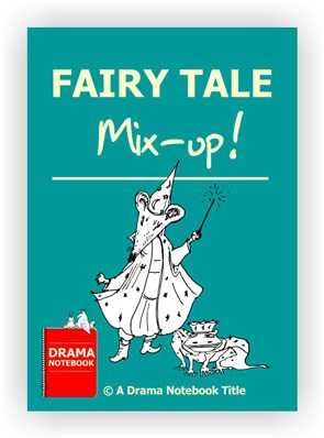 Drama Lesson Plan for Schools-Fairy Tale Mixup