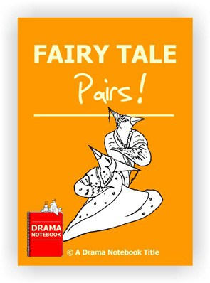 Drama Lesson Plan for Schools-Fairy Tale Pairs